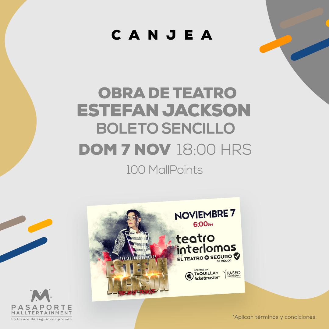Boleto sencillo teatro interlomas Estefan Jackson Dom 7 nov 18:00 hrs